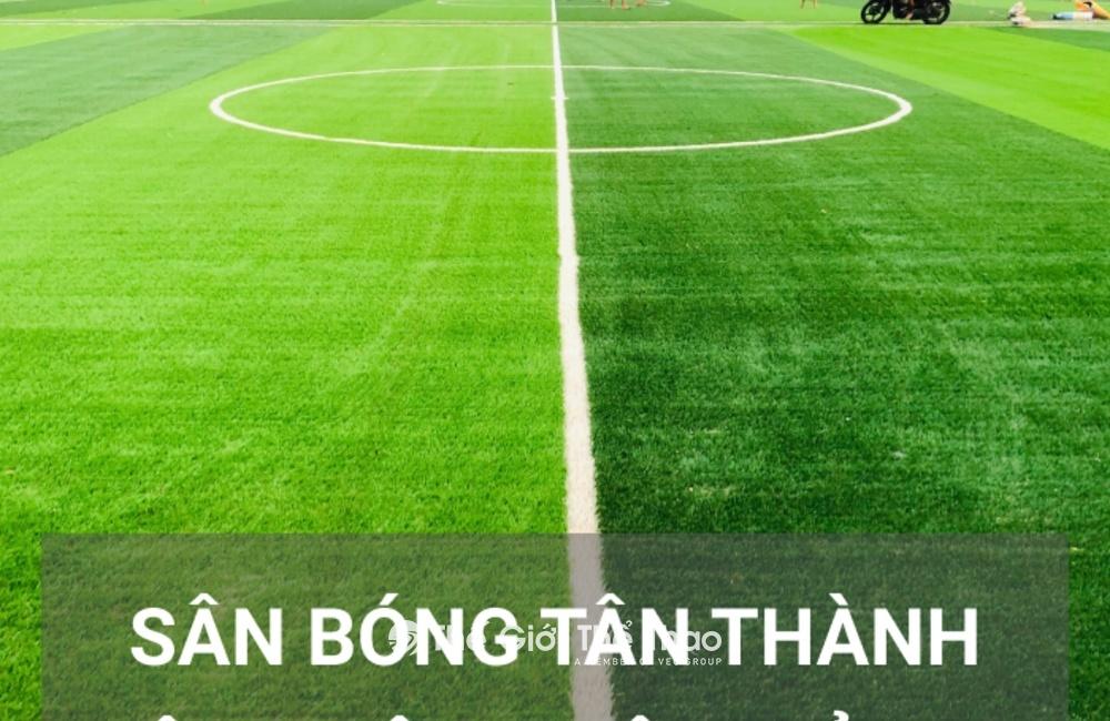 Sân bóng đá Mini Tân Thành