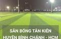Sân bóng Tân Kiên - huyện Bình Chánh - Tp.HCM