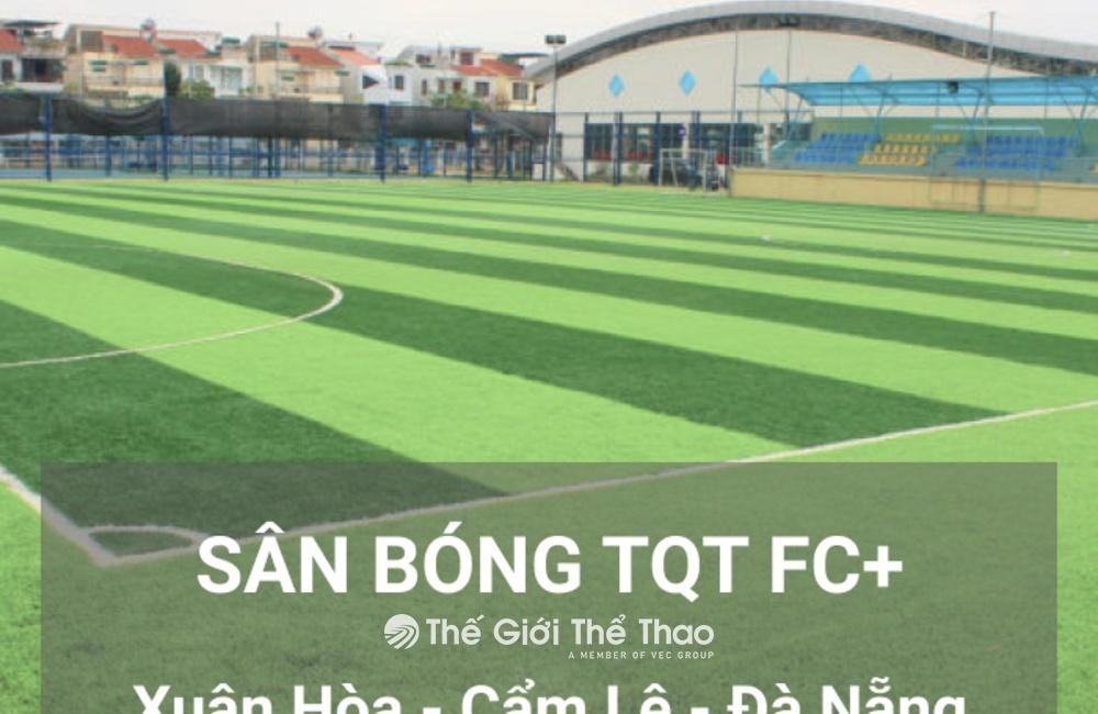 Sân bóng Trung tâm thể thao TQT FC +