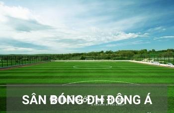 Sân bóng Đại học Đông Á - Đà Nẵng