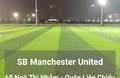 Sân bóng Manchester United ( 59 Ngô Thì Nhậm)