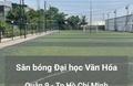 Sân bóng KTX Đại học Văn hóa TPHCM
