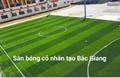 Sân bóng đá Minh Phương - TP Bắc Giang