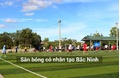 Sân bóng đá - Bệnh viện đa khoa Kinh Bắc - Băc Ninh