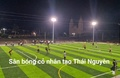 Sân Bóng Công ty SAMJU VINA - Phú Bình Thái Nguyên