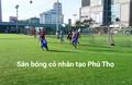 Sân bóng Sông Hồng -Việt Trì Phú Thọ