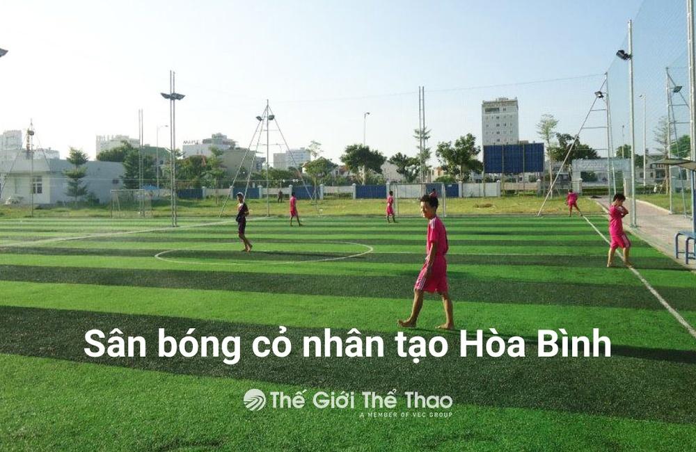 Sân cỏ nhân tạo Vũ Hoàng - Tp. Hòa Bình